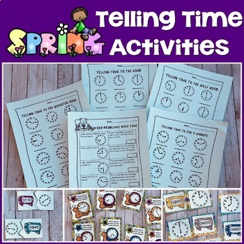 Spring TIME: Telling Time for the Primary Grades