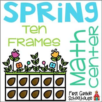 Spring Ten Frames Math Center