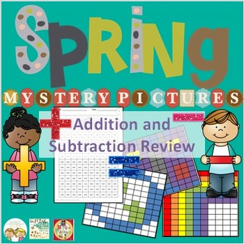 Addition and Subtraction Review Mystery Pictures Spring Theme