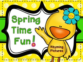 Spring Time Fun: Rhyming Pictures