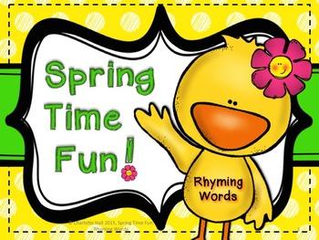 Spring Time Fun: Rhyming Words