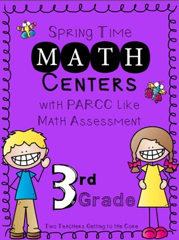 PARCC like Math Assessment & Spring Time Math Centers