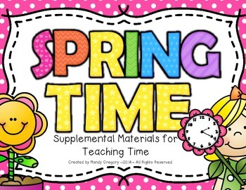 Spring Time: Supplemental Materials for Teaching Time