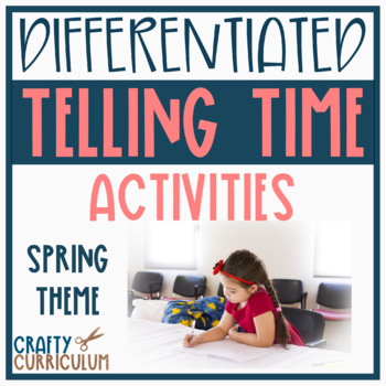 Spring Time! Telling Time Task Cards and Activities! Bundle!