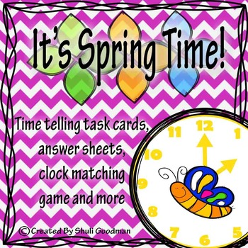 Spring Time Telling - task cards and games