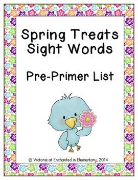 Spring Treats Sight Words! Pre-Primer List Edition