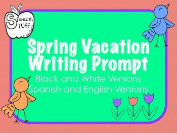 Spring Vacation Writing Prompt