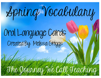 Spring Vocabulary Cards for Oral Language Development