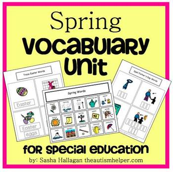 Spring Vocabulary Unit {for Special Education}