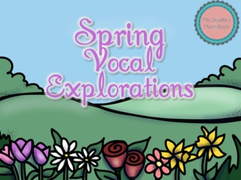 Spring Vocal Exploration