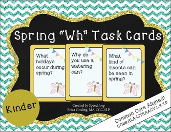 Spring Wh Question Task Cards - Kindergarten {common core
