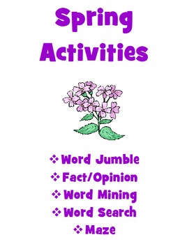 Spring Word Jumble, Fact/Opinion, Word Mining, Word Search