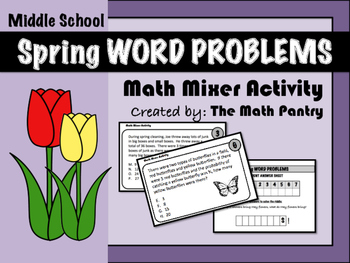 Spring Word Problems - Math Mixer Activity - Middle School