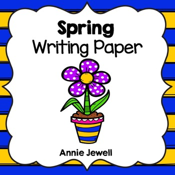 Spring Writing Paper for Kindergarten and 1st Grade
