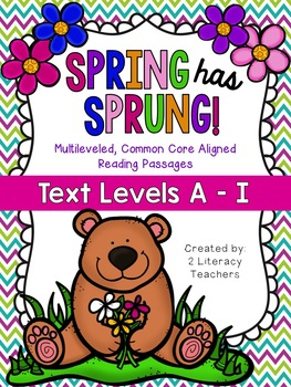 Spring has Sprung: CCSS Aligned Leveled Reading Passages a