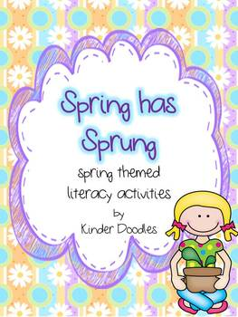 Spring has Sprung Literacy Activities aligned to CCSS
