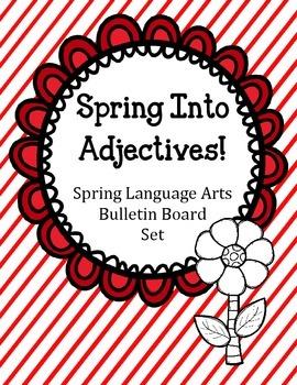 Spring into Adjectives Bulletin Board Set.  Language Arts
