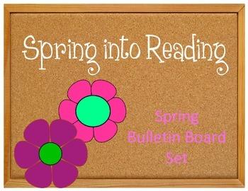Spring into Reading. Bulletin Board Idea. Spring Flowers.