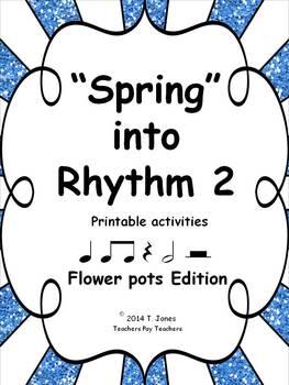 """""""Spring"""" into Rhythm 2 - Flower Pots Edition"""