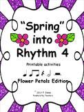 """""""Spring"""" into Rhythm 4 - Flower Petals Edition"""