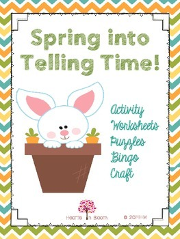 Spring into Telling Time (Activity, Worksheets, Puzzles, B