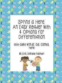 Spring is Here: An Easy Reader with 4 Levels of Word Study