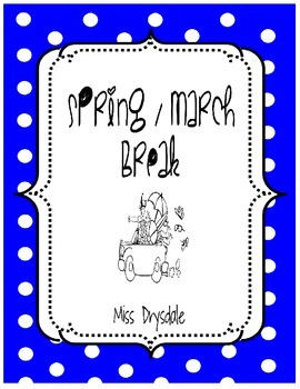 Spring / March Break
