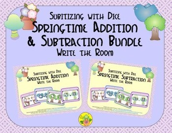 Springtime Addition & Subtraction Bundle {Subitizing with Dice}