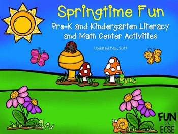 Springtime Fun Pre-K and K Literacy and Math Activities