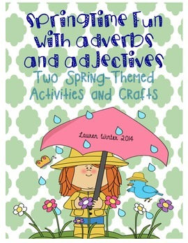 Spring Activities: Adverbs and Adjectives