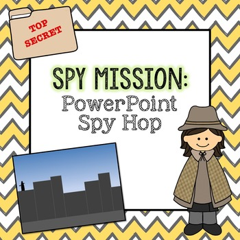 Spy Mission: PowerPoint Spy Hop - 2nd Grade