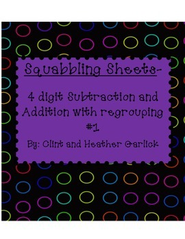 Squabbling Sheets 4 digit subtraction and addition with  r