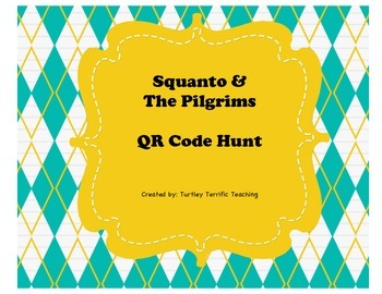 Squanto & The Pilgrims QR Code Hunt