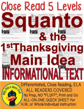 Squanto & the 1st Thanksgiving Close Read 5 levels Informa