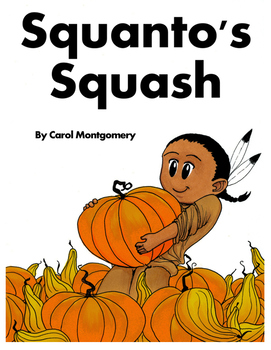 Squanto's Squash–A Free Thanksgiving Readers Theater with