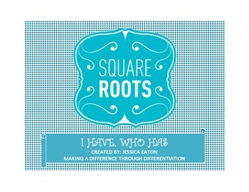 Square Roots I Have, Who Has Activity