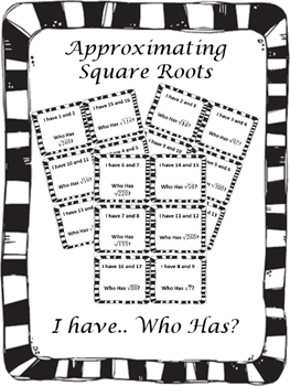 Square Roots I have Who Has