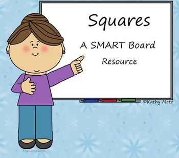 Squares:  A SMART Board Resource