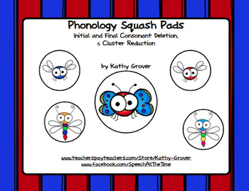 Phonology Squash Pads:Initial & Final Consonant Deletions