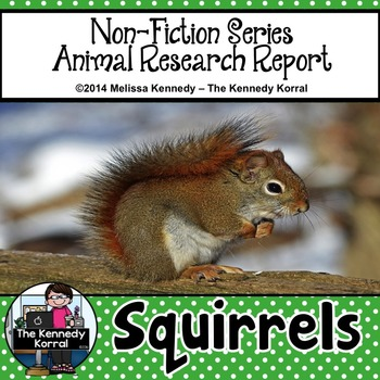 Squirrels {Nonfiction Animal Research Report}