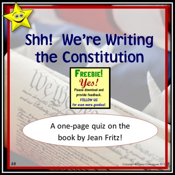 Shh!  We're Writing the Constitution Quiz