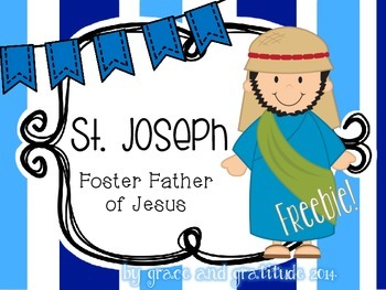 St. Joseph: Foster Father of Jesus Freebie