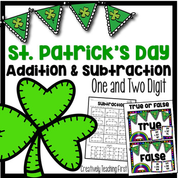 St. Patrick's Day Addition and Subtraction {One and Two Digit}