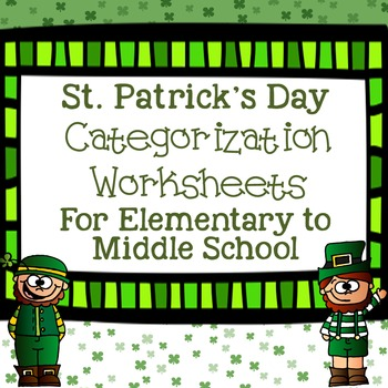 St. Patrick's Day Categorization Worksheets for Elementary