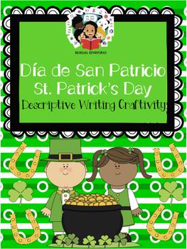 St.Patrick's Day / Día de San Patricio- Descriptive Writin