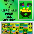 St. Patrick's Day Dollar Deal Craft How to Catch a Leprechaun Templates