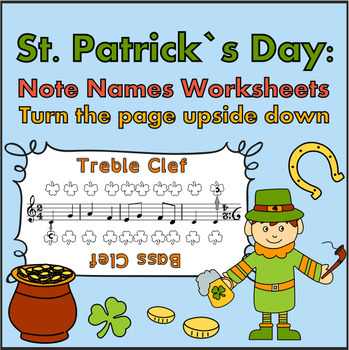 St. Patrick`s Day: Note Names Worksheets. Turn the page up