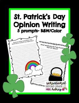St. Patrick's Day Writing - Opinion Writing Prompts