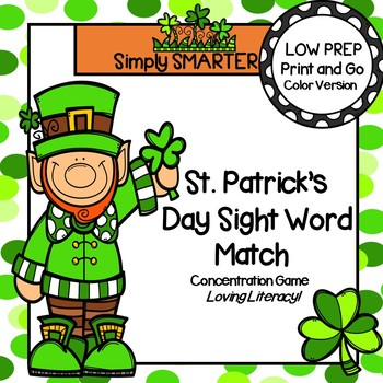 St. Patrick's Day Sight Word Match:  LOW PREP Concentration Game