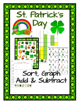 St. Patrick's Day Sort, Graph, Add, Subtract